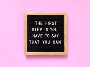 Der erste Schritt ist, dass Sie sagen müssen, dass Sie